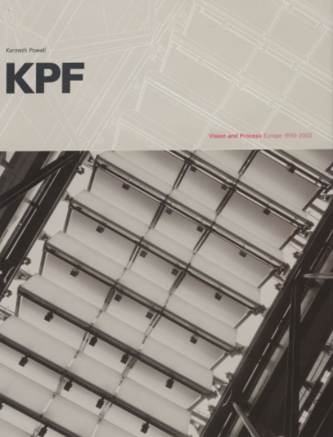 KPF-Vision and Process, Europe 1990-2002, Ken Powell: project management